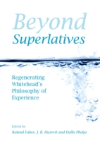 Beyond Superlatives - J. R. Hustwit, Hollis Phelps Roland Faber