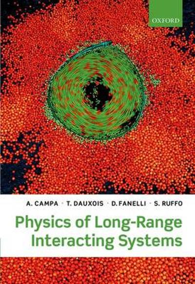 Physics of Long-Range Interacting Systems - A. Campa