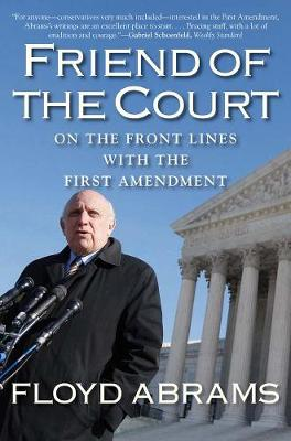 Friend of the Court - Floyd Abrams