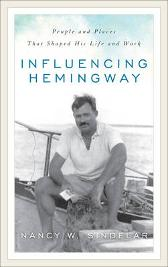 Influencing Hemingway - Nancy W. Sindelar