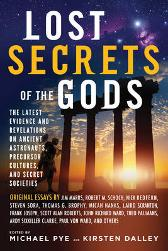 Lost Secret of the Gods - Michael Pye Kirsten Dalley
