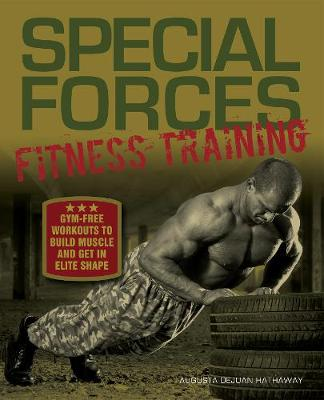 Special Forces Fitness Training - Augusta DeJuan Hathaway