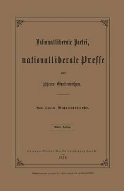 Nationalliberale Partei, Nationalliberale Presse Und H heres Gentlemanthum - Julius Springer