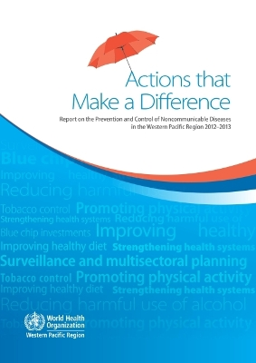 Actions That Make a Difference - World Health Organization: Regional Office for the Western Pacific