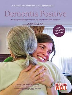 Dementia Positive - John Killick