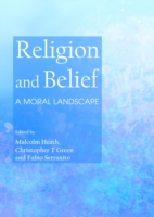 Religion and Belief - Fabio Serranito Malcolm Heath Christopher T Green