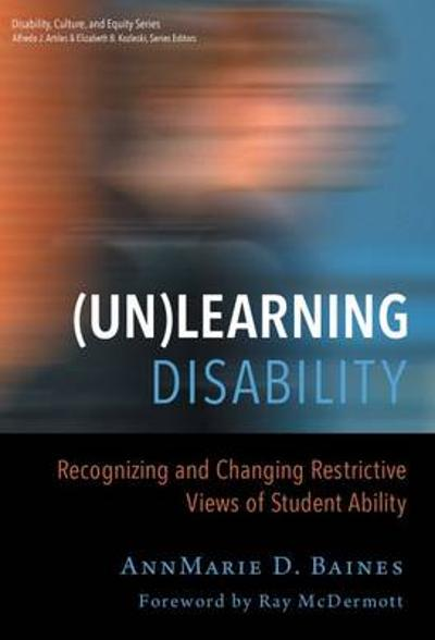 (Un)Learning Disability - AnnMarie D. Baines