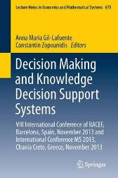 Decision Making and Knowledge Decision Support Systems - Anna Maria Gil-Lafuente Constantin Zopounidis