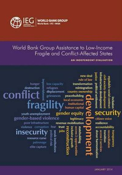 World Bank Group assistance to low-income fragile and conflict-affected states - World Bank: Independent Evaluation Group