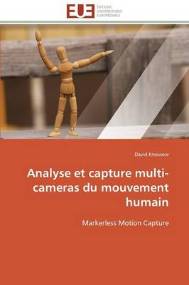 Analyse Et Capture Multi-Cameras Du Mouvement Humain - Knossow-D