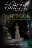 Ghosts, Ghouls and Gore Quiz Book - Philip Solomon
