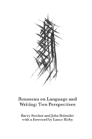 Rousseau on Language and Writing - Barry Stocker