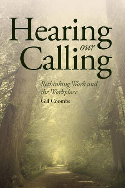 Hearing Our Calling - Gill Coombs