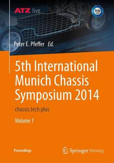 5th International Munich Chassis Symposium 2014 - Prof. Dr. Peter E. Pfeffer