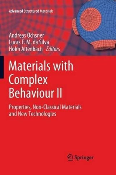 Materials with Complex Behaviour II - Andreas OEchsner