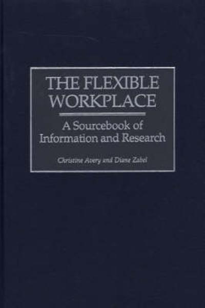 The Flexible Workplace - Christine Avery