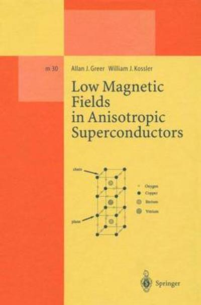 Low Magnetic Fields in Anisotropic Superconductors - Allan J. Greer