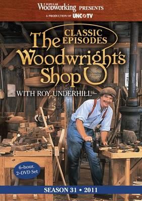 Classic Woodwright's Shop Season 31 - Roy Underhill