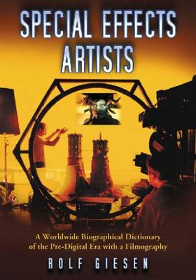 Special Effects Artists - Rolf Giesen