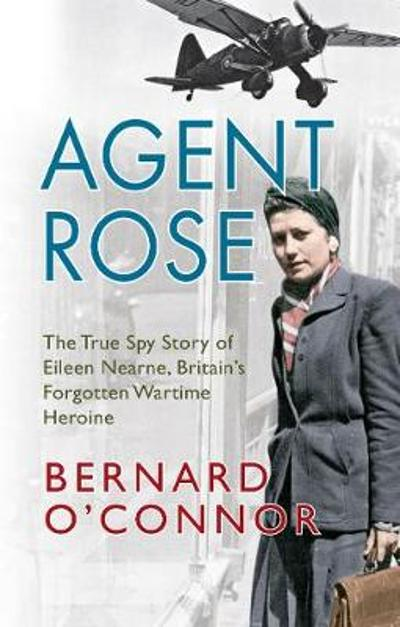 Agent Rose - Bernard O'Connor