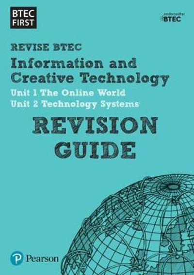 BTEC First in I&CT Revision Guide -