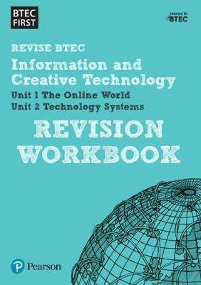 BTEC First in I&CT Revision Workbook -