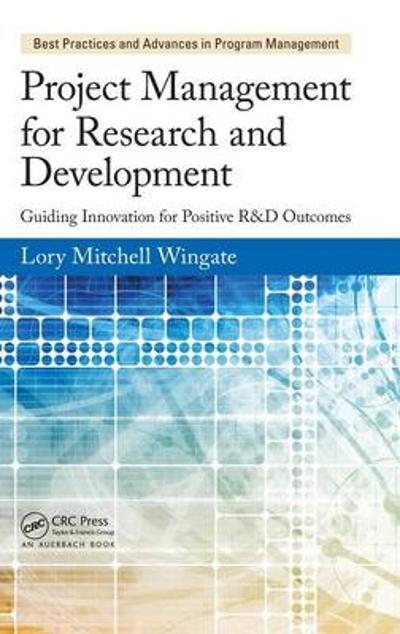 Project Management for Research and Development - Lory Mitchell Wingate