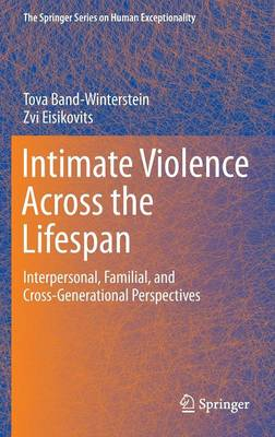 Intimate Violence Across the Lifespan - Tova Band-Winterstein