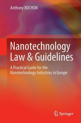 Nanotechnology Law & Guidelines - Anthony Bochon