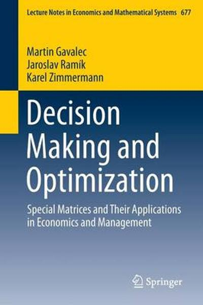 Decision Making and Optimization - Martin Gavalec