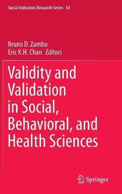 Validity and Validation in Social, Behavioral, and Health Sciences - Bruno D. Zumbo