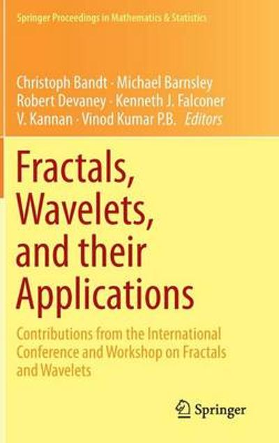 Fractals, Wavelets, and their Applications - Christoph Bandt
