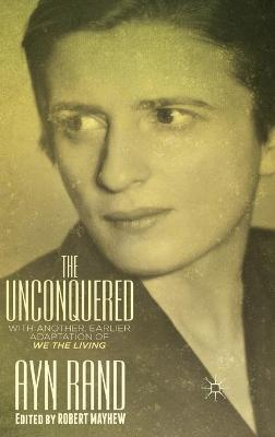 The Unconquered - Ayn Rand
