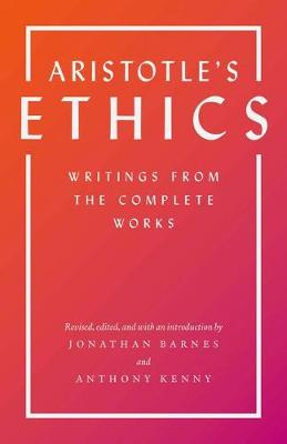 Aristotle's Ethics - Aristotle  Jonathan Barnes Sir Anthony Kenny Jonathan Barnes Sir Anthony Kenny Jonathan Barnes Sir Anthony Kenny