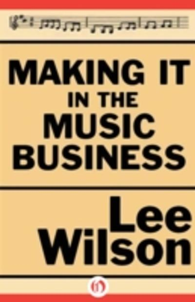 Making it in the Music Business -