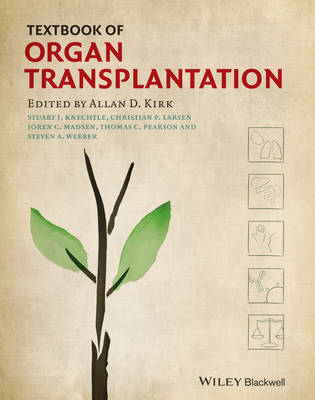 Textbook of Organ Transplantation Set - Allan D. Kirk