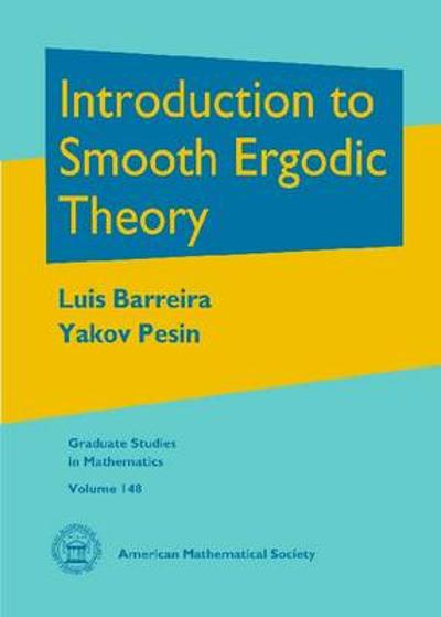 Introduction to Smooth Ergodic Theory - Luis Barreira