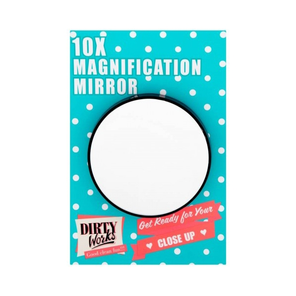 10x Magnification Mirror - Dirty Works
