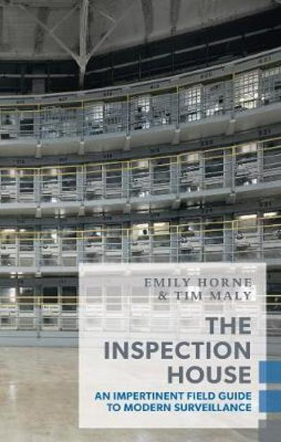 The Inspection House - Tim Maly