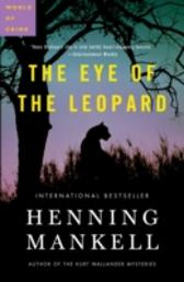Eye of the Leopard - Henning Mankell