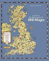 A History of the 20th Century in 100 Maps - Tom Harper Tim Bryars