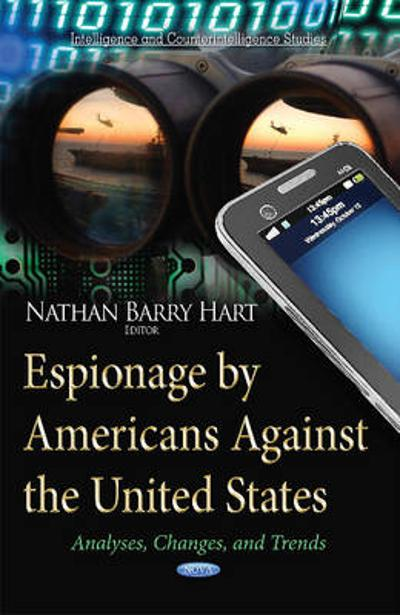 Espionage by Americans Against the United States - Nathan Barry Hart