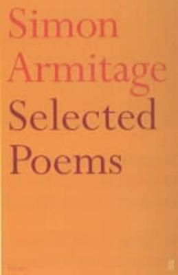 Selected Poems of Simon Armitage - Simon Armitage
