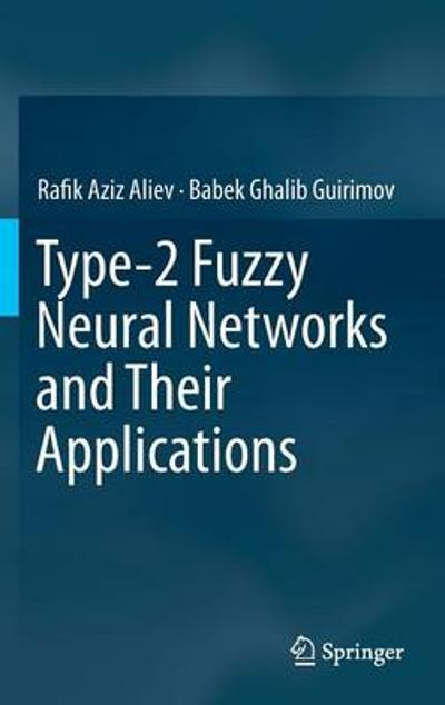 fundamentals of the fuzzy logicbased generalized theory of decisions studies in fuzziness and soft computing