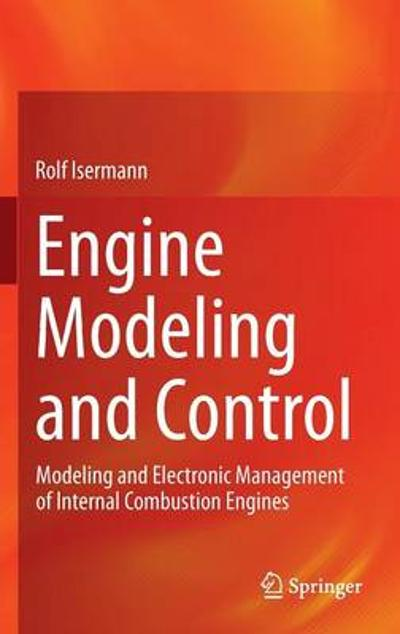 Engine Modeling and Control - Rolf Isermann