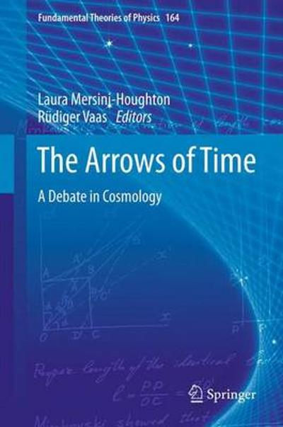 The Arrows of Time - Laura Mersini-Houghton