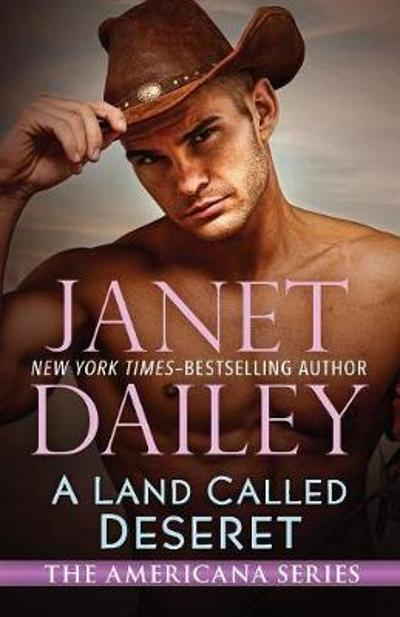 A Land Called Deseret - Janet Dailey