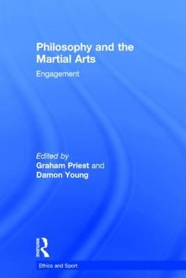 Philosophy and the Martial Arts - Graham Priest