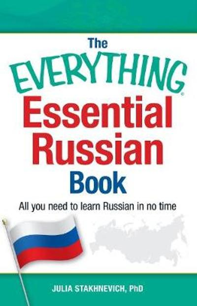 The Everything Essential Russian Book - Julia Stakhnevich