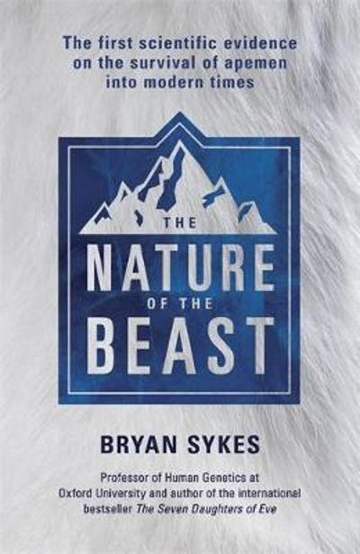 The Nature of the Beast - Bryan Sykes
